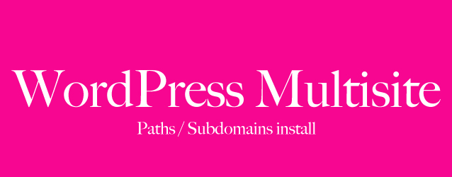 WordPress Multisite: switch from subdomains to paths and reverse