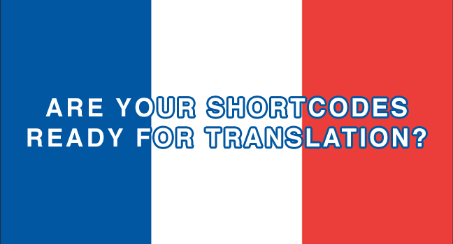 are-your-shortcodes-ready-for-translation